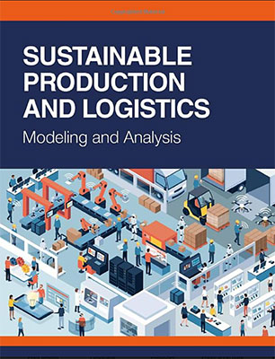 Sustainable Production and Logistics: Modeling and Analysis cover